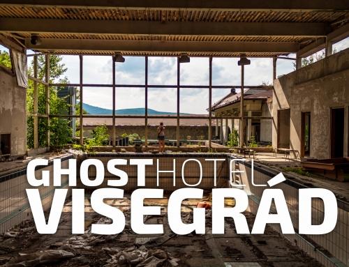 #031 Ghost Hotel Visegrád